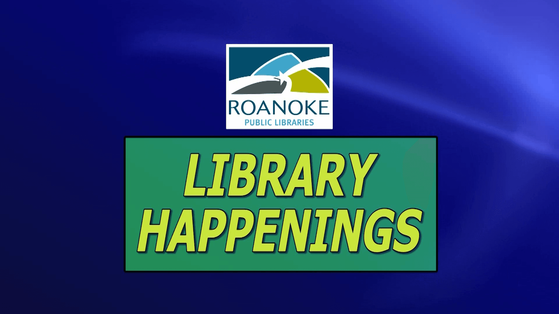 Library Happenings Tex and Roanoke City Public Libraries Logo
